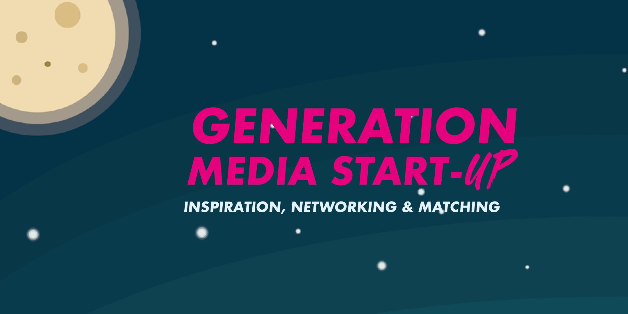 Jetzt Tickets sichern für die Generation Media Start-up 2019!