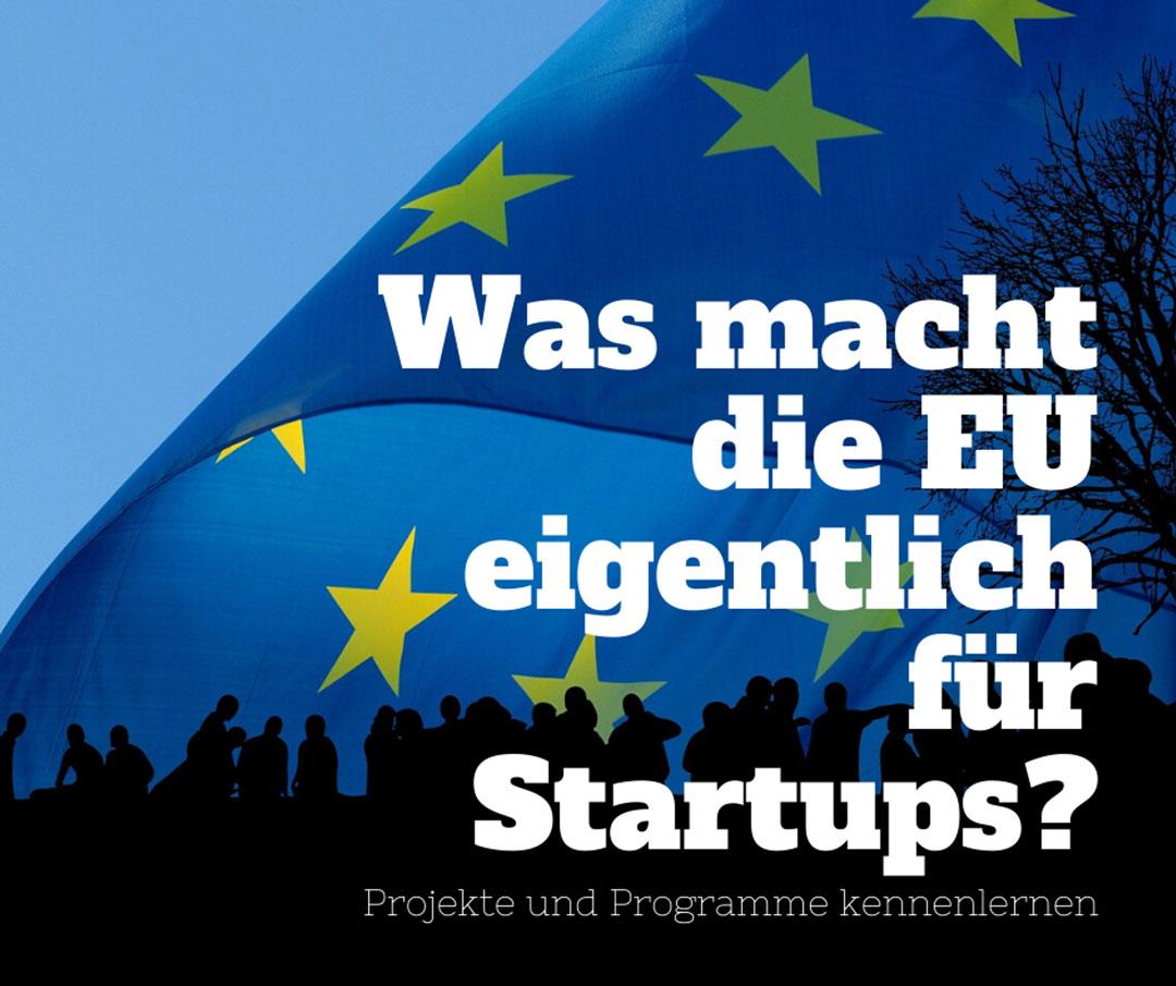 was-macht-die-eu-fuer-startups
